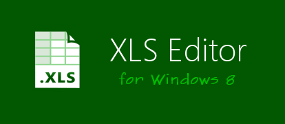 XLS Editor for Windows 8. Click for more information